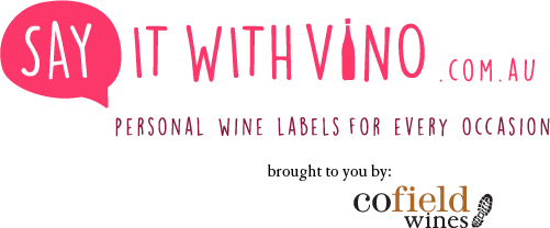 Say it with Vino